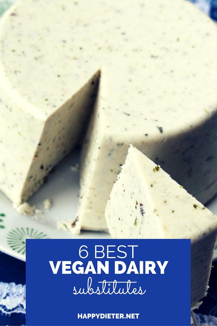 6 Best Vegan Dairy Substitutes
