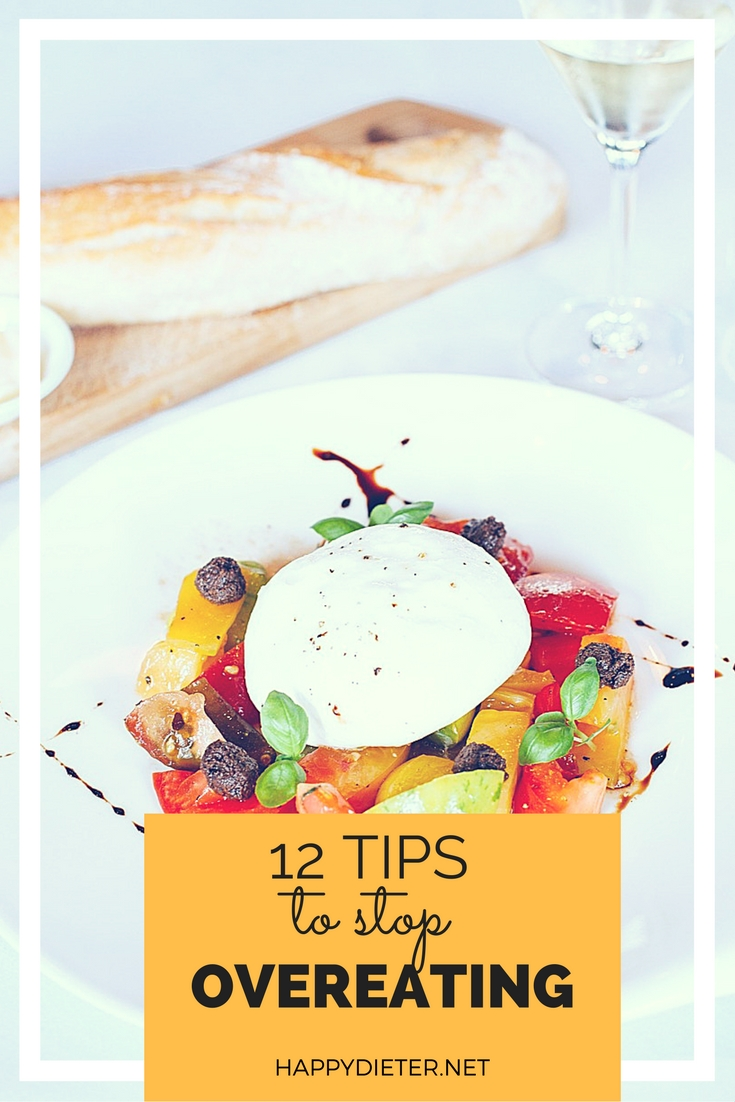 12 Tips To Stop Overeating