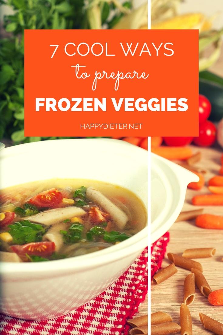 7 Cool Ways To Prepare Frozen Veggies