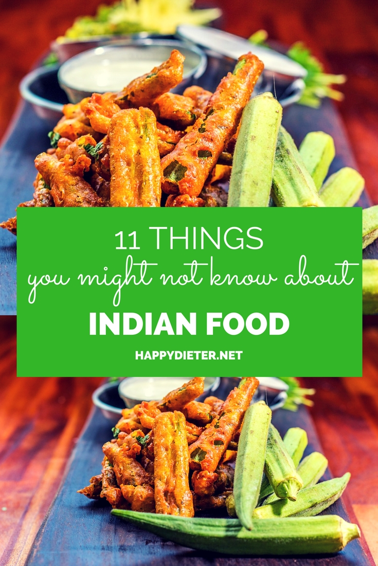 11 Things You Might Not Know About Indian Food