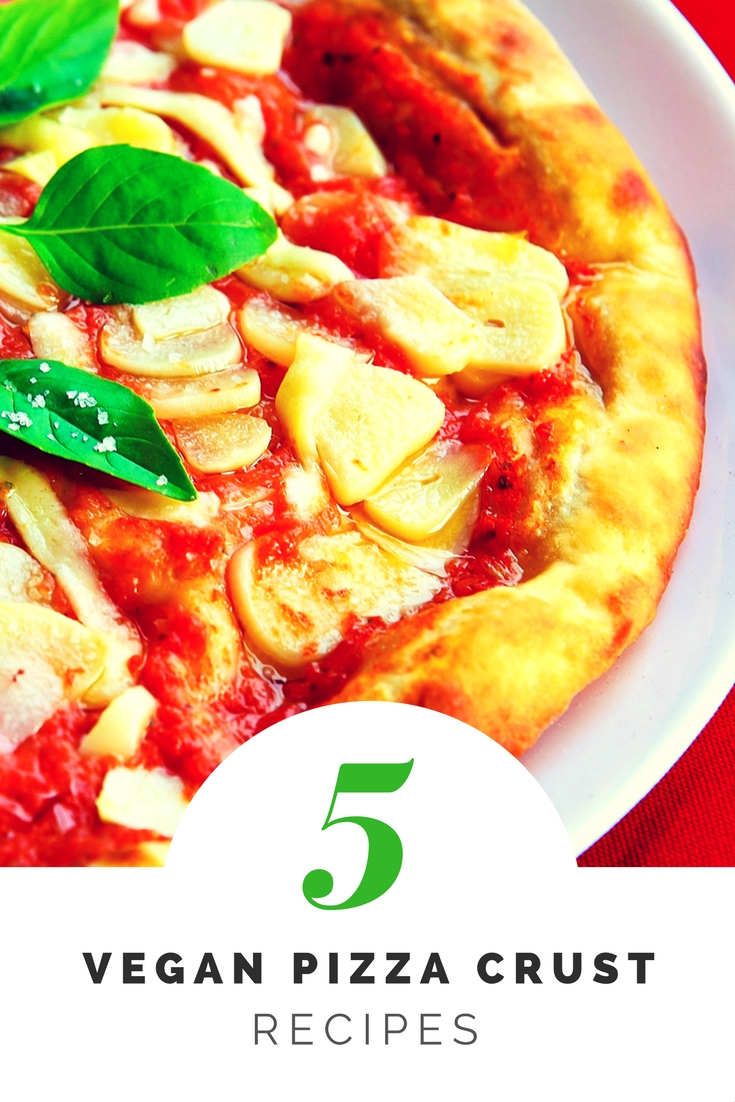 5 Vegan Pizza Crust Recipes