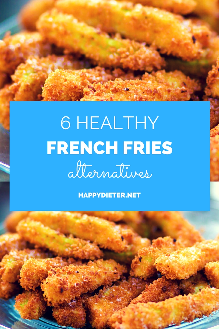 6 Healthy French Fries Alternatives