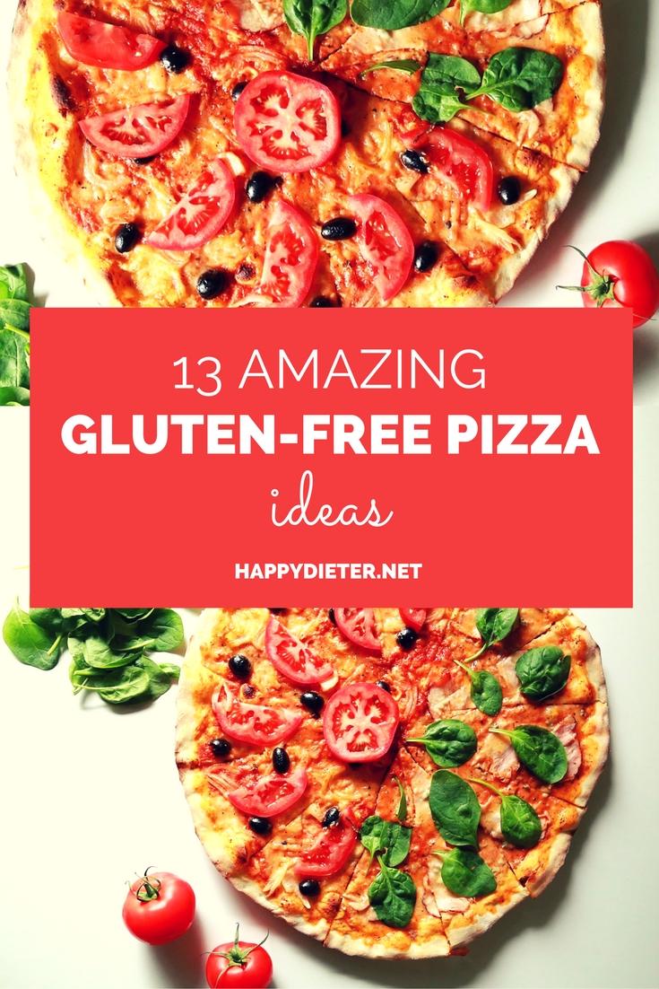 13 Amazing Gluten - Free Pizza Ideas