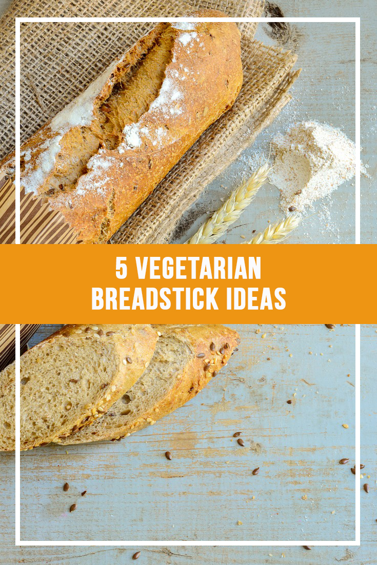 5 Vegetarian Breadstick Ideas