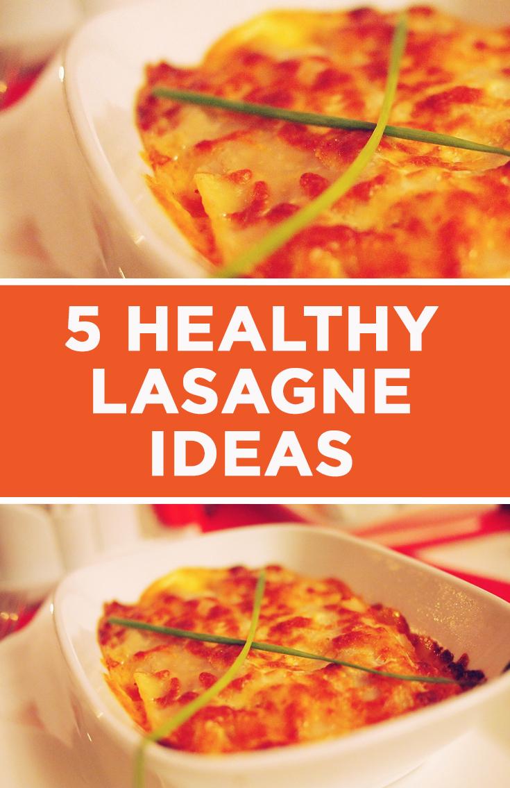 5 Healthy Lasagna Ideas