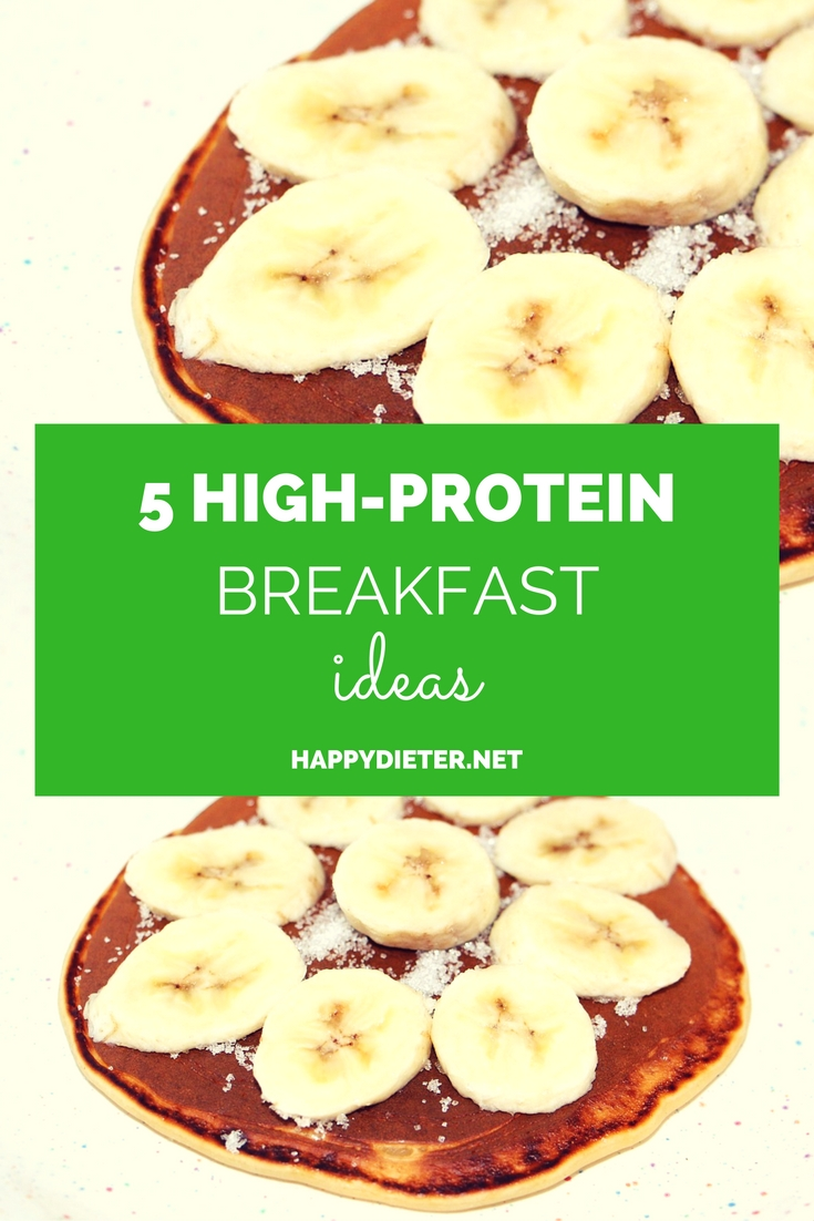 5 High-Protein Breakfast Ideas