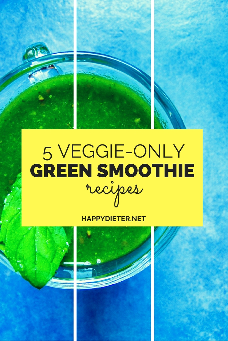5 Veggie - Only Green Smoothie Recipes