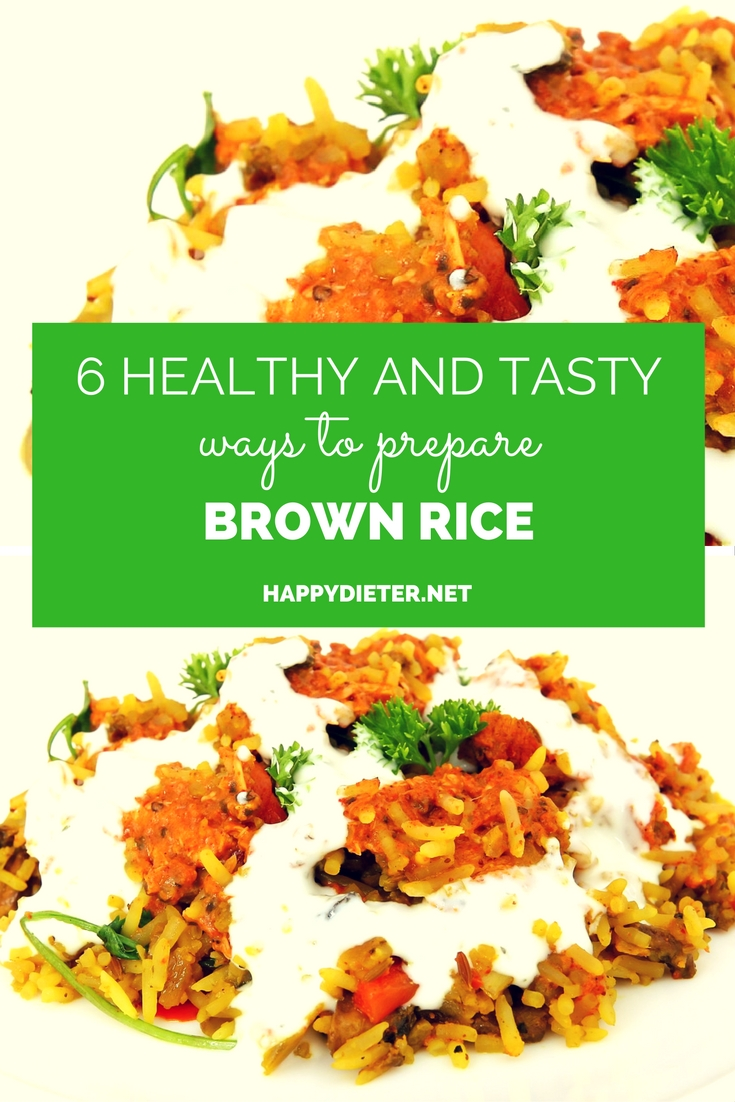 6 Healthy And Tasty Ways To Prepare Brown Rice
