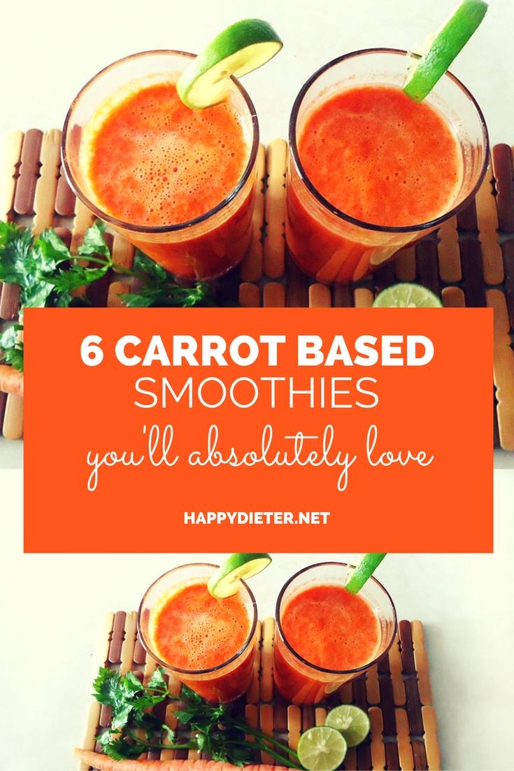6 Carrot Based Smoothies You'll Absolutely Love