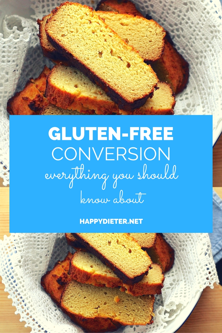 Gluten-Free Conversion: Everything You Should Know