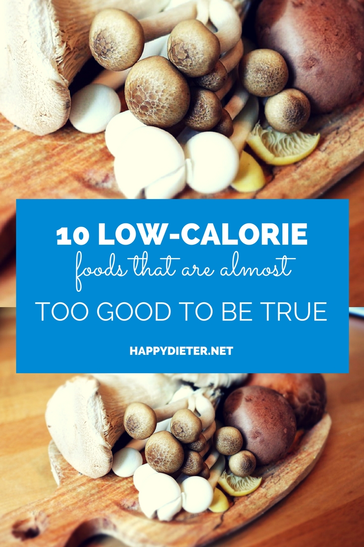 10 Low-Calorie Foods That Are Almost Too Good To Be True
