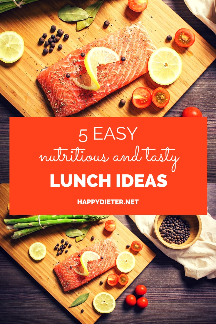 5 easy, nutritious and tasty lunch ideas – happy dieter