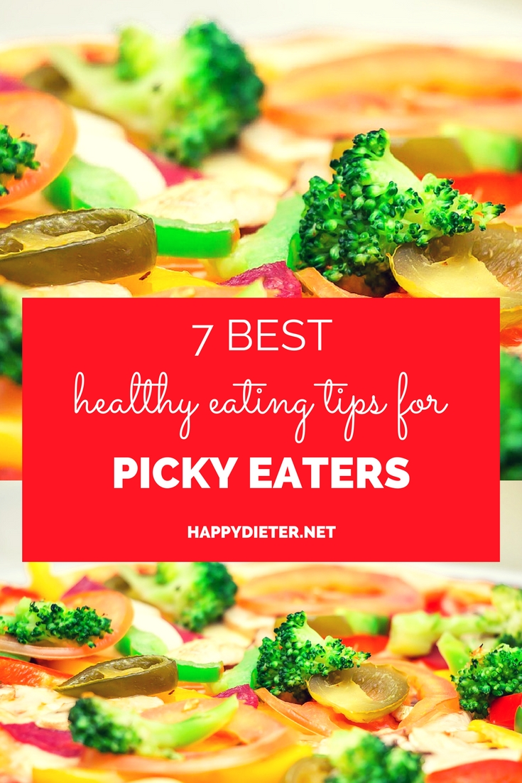 7 Best Healthy Eating Tips For Picky Eaters