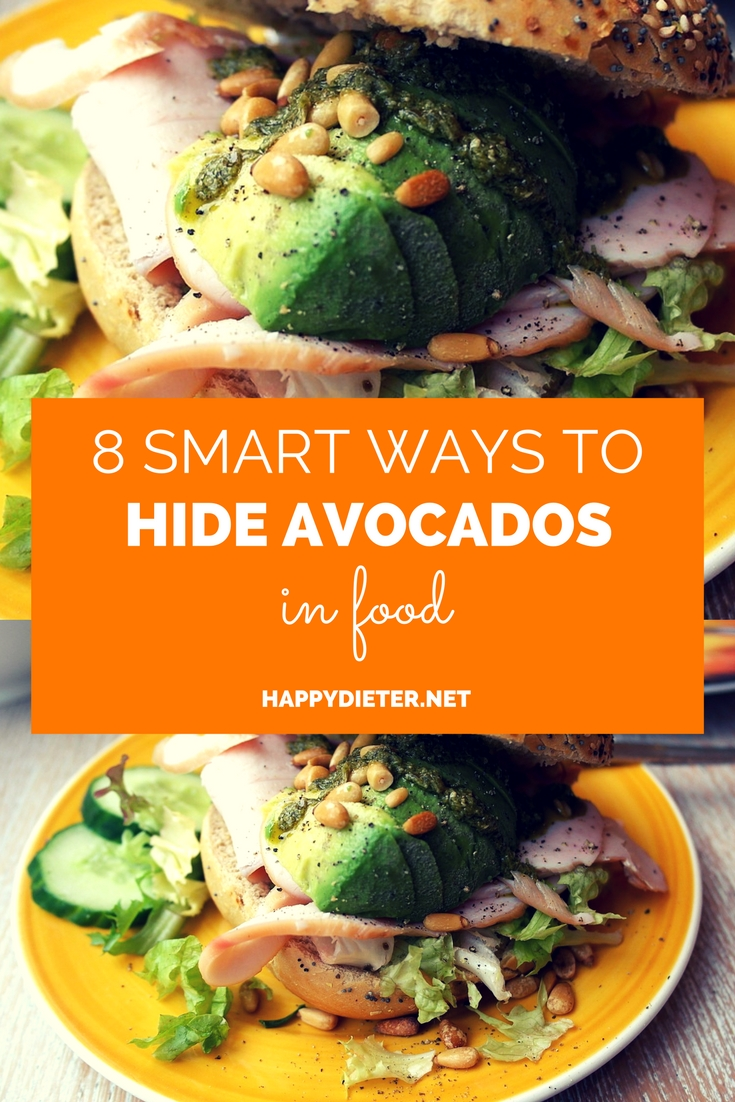 8 Smart Ways To Hide Avocados In Food