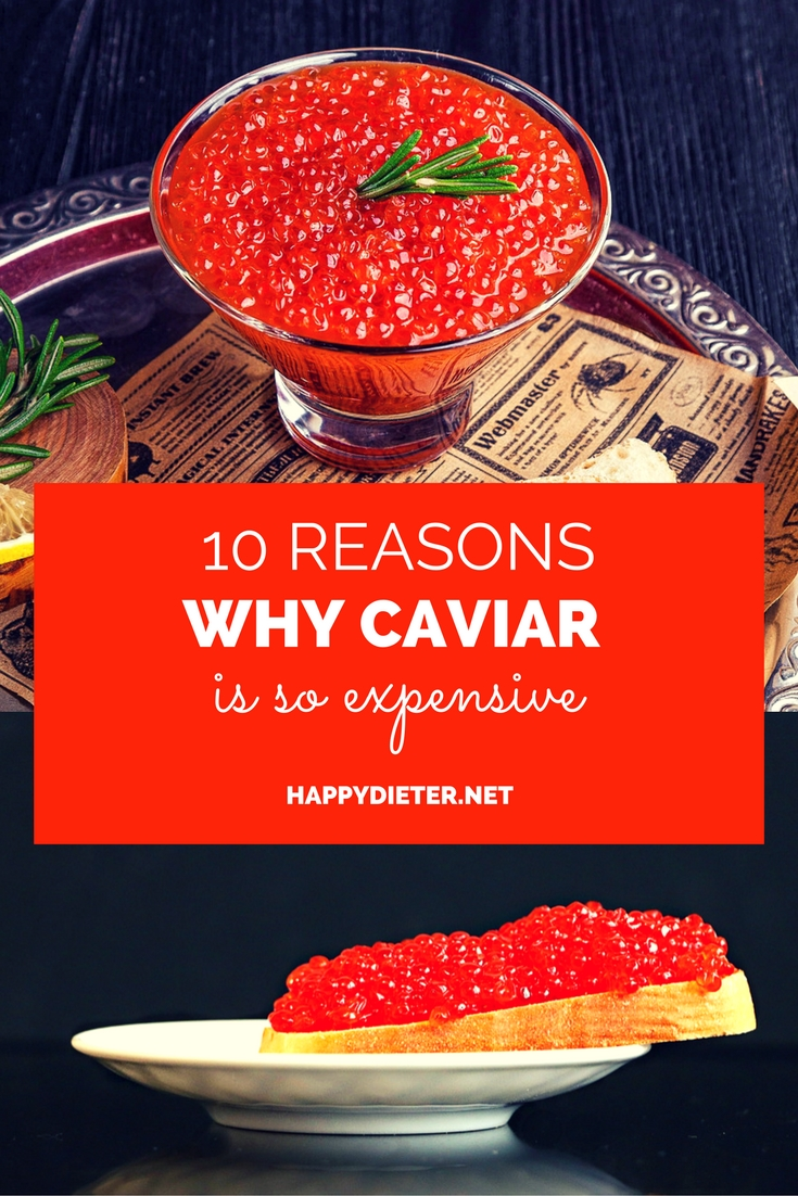 10 Reasons Why Caviar Is So Expensive