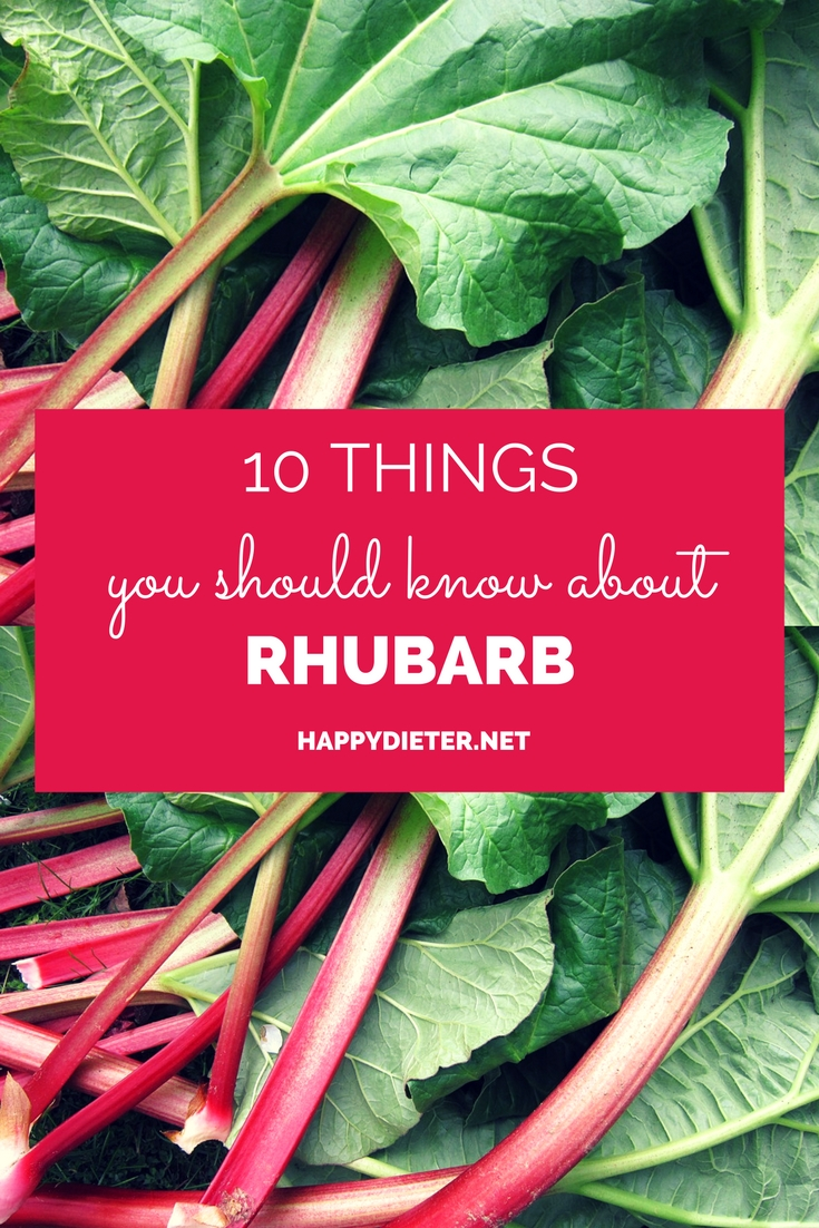 10 Things You Should Know About Rhubarb